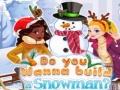 Ігра Do You Wanna Build A Snowman?