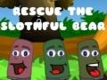 Игра Rescue The Slothful Bear