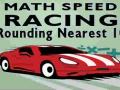 Игра Math Speed Racing Rounding 10