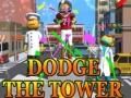 Игра Dodge The Tower