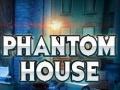 Oyunu Phantom House