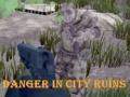 Oyunu Danger In City Ruins