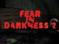 Oyunu Fear In Darkness 2
