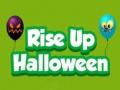 Oyunu Rise Up Halloween