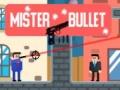 Oyun Mister Bullet