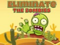 Oyun Eliminate the Zombies