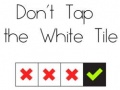 Игра Don't Tap The White Tile