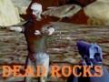 Игра Dead Rocks