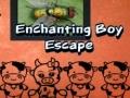 Игра Enchanting Boy Escape
