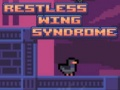 Oyunu Restless Wing Syndrome