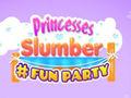 Oyunu Princesses Slumber Fun Party