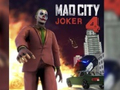 Oyunu Mad City Joker 4